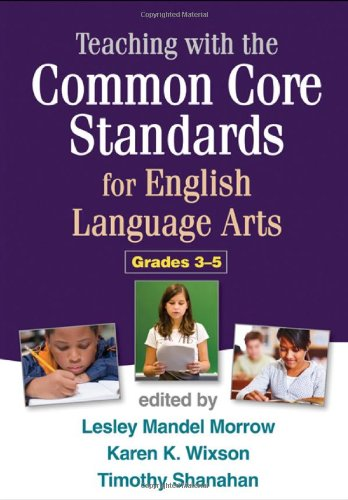 Teaching with the Common Core Standards for English Language Arts, Grades 3-5   2013 edition cover