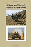 Military and Security Review-Volume 1  N/A 9781493718917 Front Cover