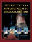 International Reference Guide to Space Launch Systems  4th 2003 edition cover