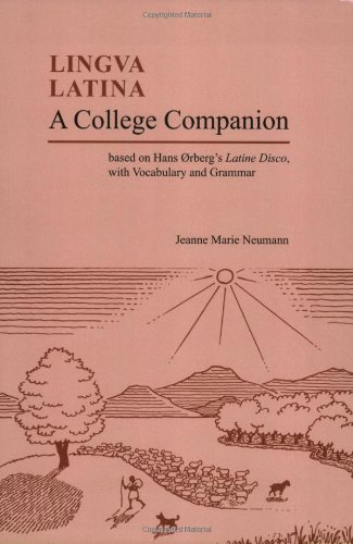 College Companion Based on Hans Oerberg's Latine Disco, with Vocabulary and Grammar  2008 edition cover