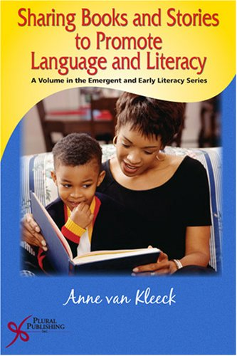 Sharing Books and Stories to Promote Language and Literacy   2006 edition cover