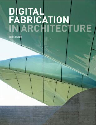Digital Fabrication in Architecture   2012 edition cover