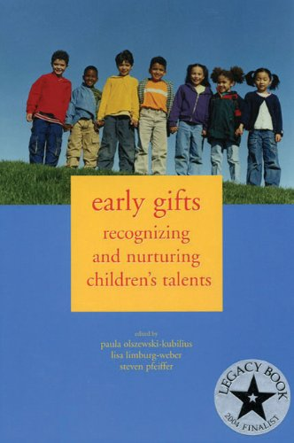 Early Gifts Recognizing and Nurturing Children's Talents  2003 edition cover