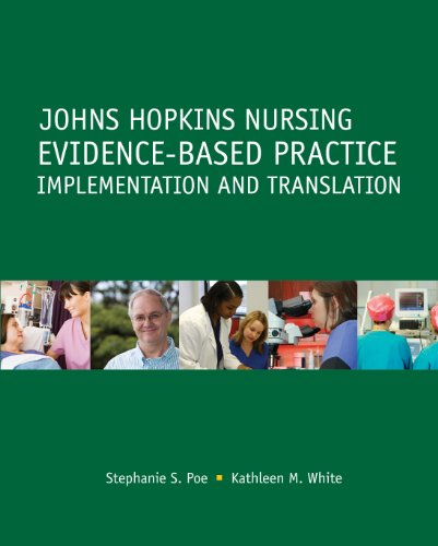 Johns Hopkins Nursing Evidence-Based Practice Implementation and Translation  2010 edition cover