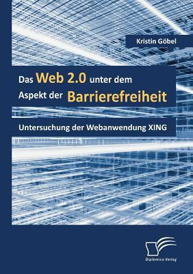 Web 2 0 Unter Dem Aspekt der Barrierefreiheit  N/A 9783836669917 Front Cover
