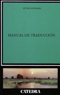 Manual De Traduccion / A Textbook of Translation:  2004 edition cover