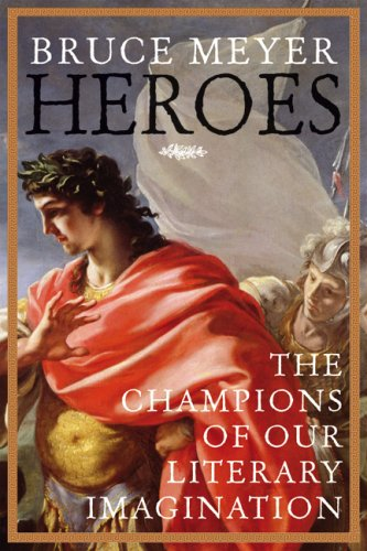 Heroes The Champions of Our Literary Imagination  2007 edition cover