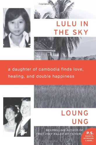 Lulu in the Sky A Daughter of Cambodia Finds Love, Healing, and Double Happiness N/A edition cover