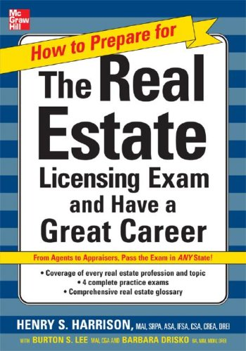 How to Prepare for and Pass the Real Estate Licensing Exam: Ace the Exam in Any State the First Time!   2008 9780071480918 Front Cover