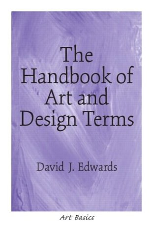 Handbook of Art and Design Terms   2004 9780130989918 Front Cover
