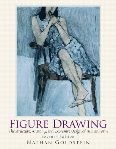 Figure Drawing The Structural Anatomy and Expressive Design of the Human Form 7th 2011 edition cover
