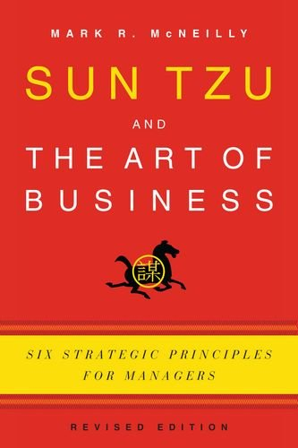 Sun Tzu and the Art of Business Six Strategic Principles for Managers 2nd 2012 (Revised) edition cover