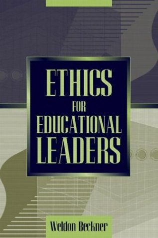Ethics for Educational Leaders   2004 edition cover
