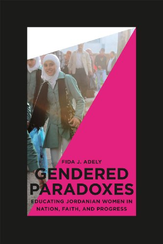 Gendered Paradoxes Educating Jordanian Women in Nation, Faith, and Progress  2012 edition cover