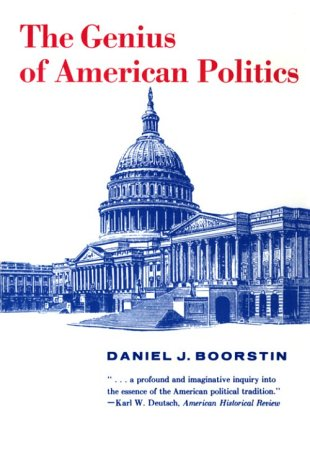 Genius of American Politics  N/A 9780226064918 Front Cover