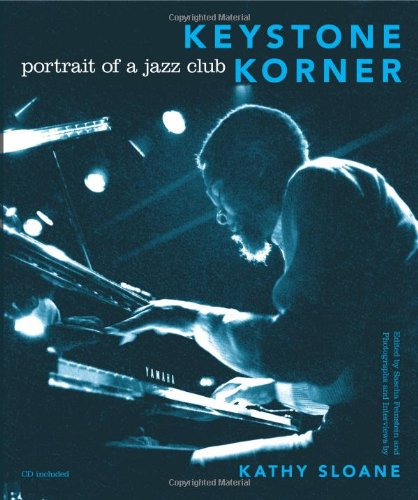 Keystone Korner Portrait of a Jazz Club  2011 9780253356918 Front Cover
