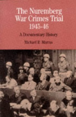 Nuremberg War Crimes Trial, 1945-46 A Documentary History  1997 edition cover
