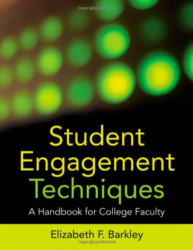 Student Engagement Techniques A Handbook for College Faculty  2010 edition cover