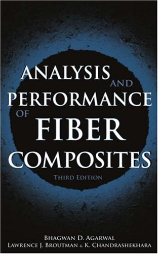 Analysis and Performance of Fiber Composites  3rd 2006 (Revised) edition cover