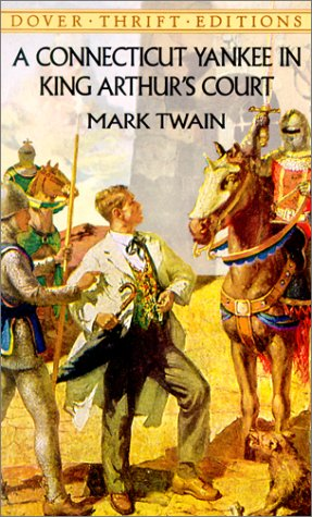 Connecticut Yankee in King Arthur's Court   2001 edition cover