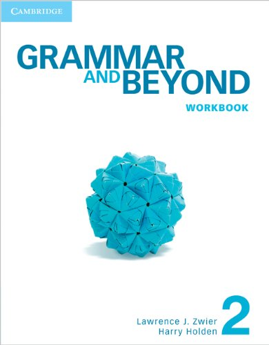 Grammar and Beyond Level 2 Workbook   2012 edition cover
