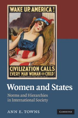 Women and States Norms and Hierarchies in International Society  2010 edition cover