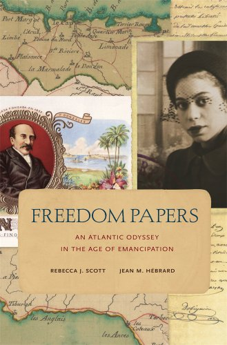 Freedom Papers An Atlantic Odyssey in the Age of Emancipation  2014 edition cover
