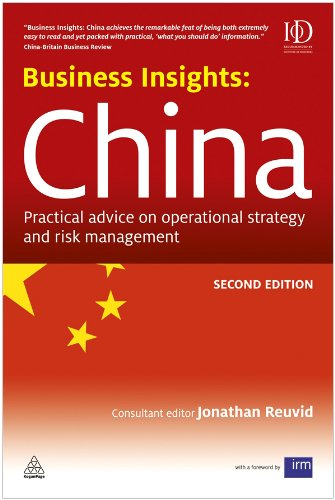 Business Insights - China Practical Advice on Operational Strategy and Risk Management 2nd 2011 9780749459918 Front Cover