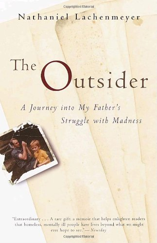Outsider A Journey into My Father's Struggle with Madness Reprint edition cover