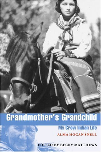 Grandmother's Grandchild My Crow Indian Life  2000 edition cover