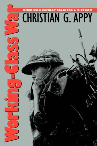 Working-Class War American Combat Soldiers and Vietnam  1993 edition cover