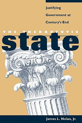 Therapeutic State Justifying Government at Century's End  1998 edition cover