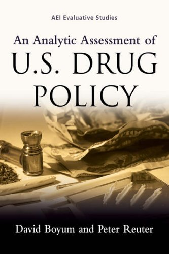 Analytic Assessment of US Drug Policy   2005 edition cover