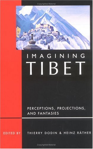 Imagining Tibet Perceptions, Projections, and Fantasies  2001 edition cover