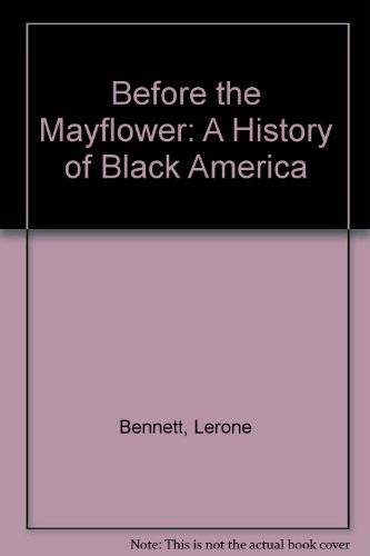 Before the Mayflower A History of Black America 7th 2003 edition cover