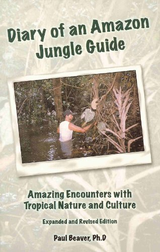Diary of an Amazon Jungle Guide : Revised and Expanded N/A edition cover