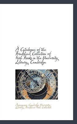 Catalogue of the Bradshaw Collection of Irish Books in the University Library, Cambridge N/A 9781115237918 Front Cover