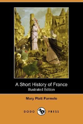 Short History of France  N/A 9781406540918 Front Cover