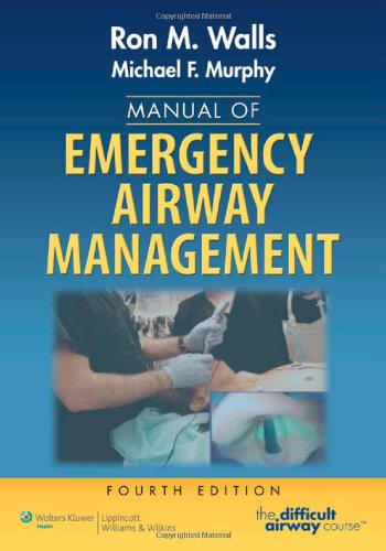 Manual of Emergency Airway Management  4th 2012 (Revised) edition cover