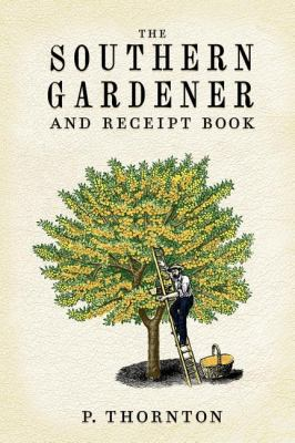 Southern Gardener and Receipt Book  N/A 9781557091918 Front Cover