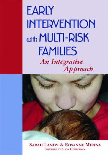 Early Intervention with Multi-Risk Families An Integrative Approach  2006 edition cover