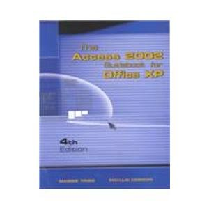 Access 2002 Guidebook for Office XP 4th 2002 9781576760918 Front Cover