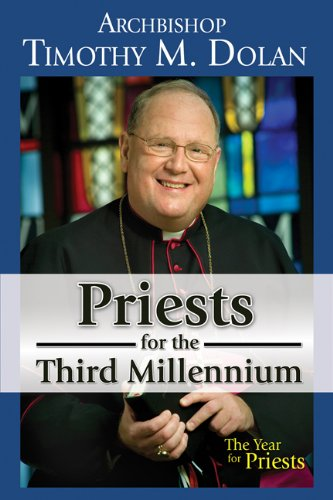 Priests for the Third Millennium The Year of the Priests  2009 edition cover