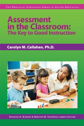 Assessment in the Classroom The Key to Good Instruction  2006 edition cover