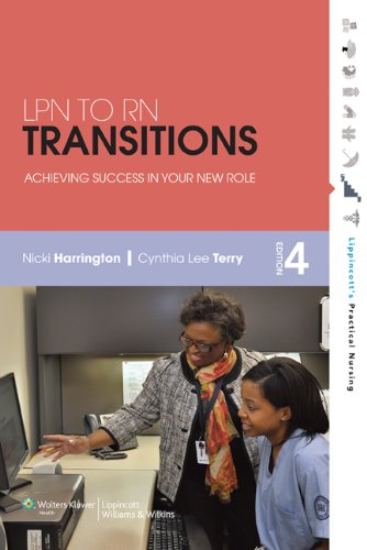 LPN to RN Transitions Achieving Success in Your New Role 4th 2012 (Revised) edition cover