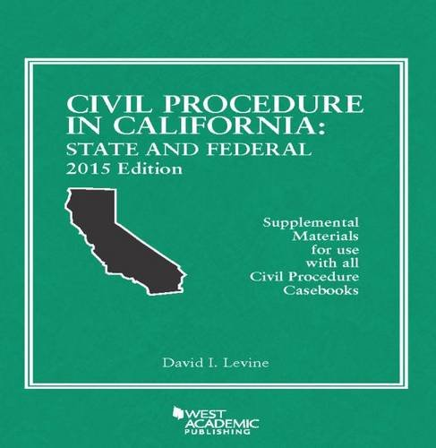 Civil Procedure in California: State and Federal  2015 edition cover