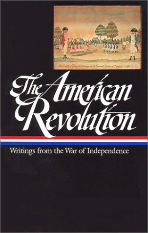 American Revolution Writings from the War of Independence  2001 edition cover