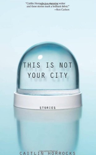 This Is Not Your City   2011 9781932511918 Front Cover