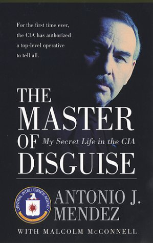Master of Disguise My Secret Life in the CIA N/A edition cover