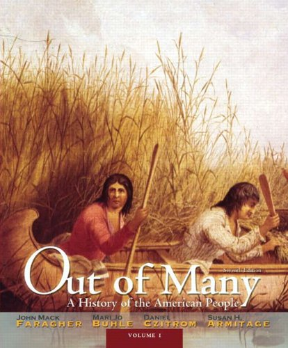 Out of Many A History of the American People 7th 2012 (Revised) edition cover